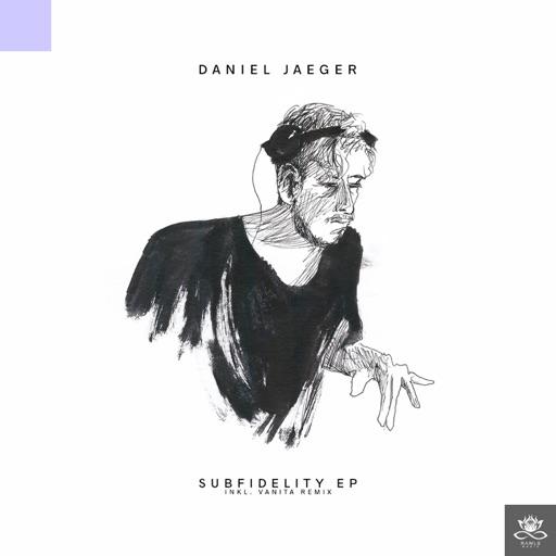 Subfidelity - EP by Daniel Jaeger
