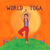 Putumayo Presents World Yoga - 群星