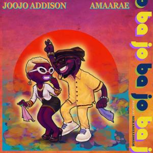 Joojo Addison - Ba Jo feat. AmaaRae