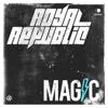 Royal Republic - Magic Grafik