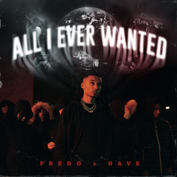 All I Ever Wanted (Edit) [feat. Dave] - Single