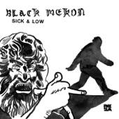 Black Mekon - Sick and Low