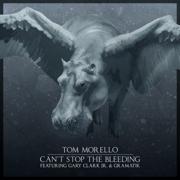 Can't Stop the Bleeding (feat. Gary Clark Jr. & Gramatik) - Tom Morello