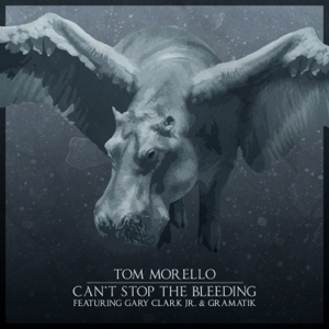 Tom Morello - Can't Stop the Bleeding feat. Gary Clark Jr. & Gramatik