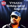 Vysakh Birthday Special Songs 2020