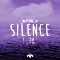 Silence (feat. Khalid) [Illenium Remix] - Single