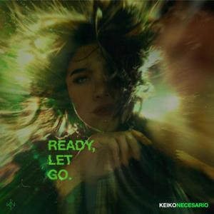 Keiko Necesario - Ready, Let Go.