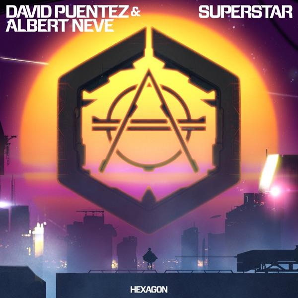 David Puentez & Albert Neve Superstar
