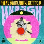 Mndsgn - Hope You're Doin' Better