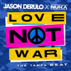 Jason Derulo & Nuka - Love Not War (The Tampa Beat) artwork