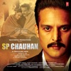 SP Chauhan (Original Motion Picture Soundtrack)