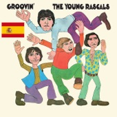 The Young Rascals - Groovin' (Spanish Version)