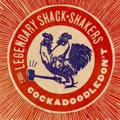 Th' Legendary Shack Shakers - Shake Your Hips