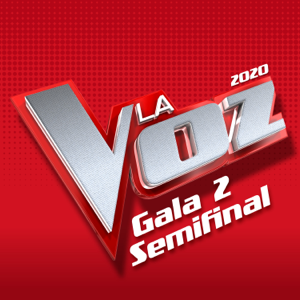 Vários Artistas - La Voz 2020 – Gala 2 Semifinal