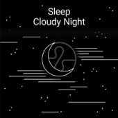 Sleep: Cloudy Night-Endel