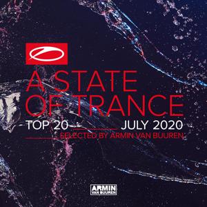 Armin van Buuren - A State of Trance Top 20 - July 2020 (Selected by Armin Van Buuren)