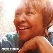 Mavis Staples - Wrote A Song For Everyone