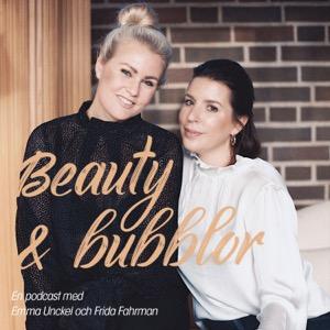 Beauty & Bubblor med Emma och Frida