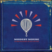 Modest Mouse - We've Got Everything