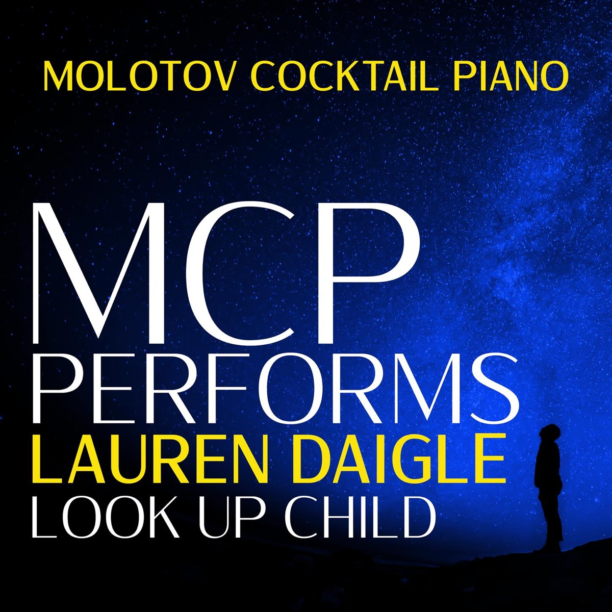 MCP Performs Lauren Daigle Look Up Child Instrumental Molotov Cocktail Piano CD cover