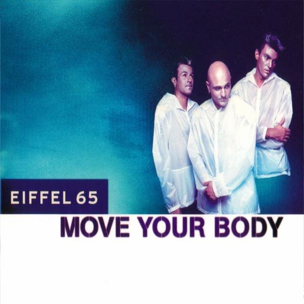 Eiffel 65 mit Move Your Body
