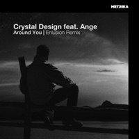 Around You (Enlusion rmx) - ANGE-CRYSTAL DESIGN