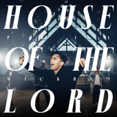 House Of The Lord - Phil Wickham Cover Art