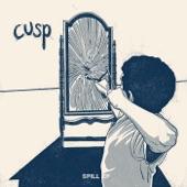 Cusp - Spill