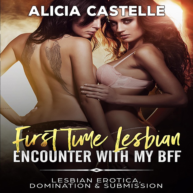 Lesbian erotica first time nude like