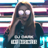 Dj Dark - The Business (Radio Edit) artwork