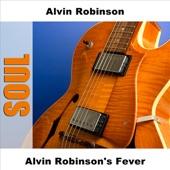 Alvin Robinson - Fever - Original