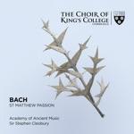 Sir Stephen Cleobury, Academy of Ancient Music & Choir of King's College, Cambridge - St. Matthew Passion, BWV 244, Pt. 1: No. 1. Kommt. ihr Töchter. helft mir klagen