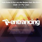 Bodo Kaiser - Walk On My Own (Beat & Voice Dub Mix) [feat. Kim Kiona]
