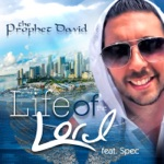 The Prophet David - Life of the Lord (feat. Spec)