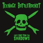 Teenage Bottlerocket - Forbidden Planet