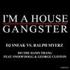 Do the Damn Thang (feat. Snoop Dogg & George Clinton) - Single, DJ Sneak & Ralph Myerz