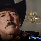 Los Herederos de Nuevo León - EL REY NO HA MUERTO