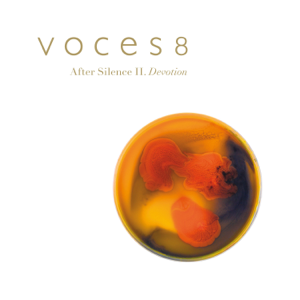 Voces8 - After Silence II. Devotion