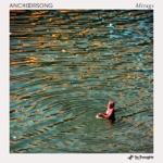 Anchorsong - Remedy