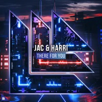 There For You - JAC - HARRI