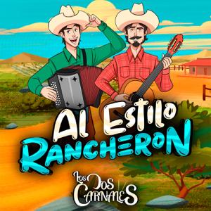 Los Dos Carnales - Al Estilo Rancherón