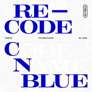CNBLUE - Re-Code - EP