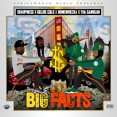 Sharpness, Goldie Gold, Homewrecka, Tha Gamblah - Big Facts