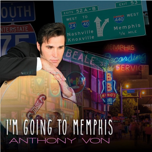Art for I'm Going to Memphis by Anthony Von