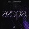 Black Mamba by aespa iTunes Track 1
