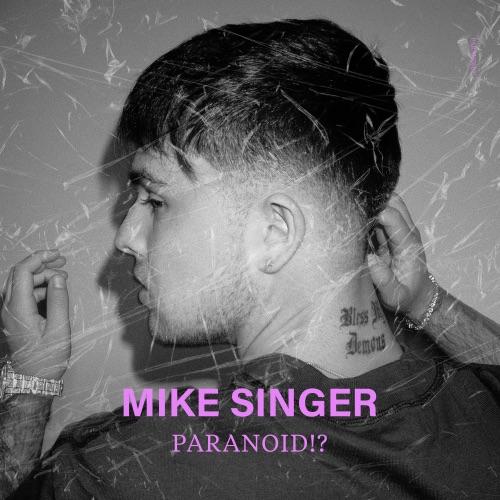Mike Singer Paranoid 2020 Full Album Download Download Mike Singer Paranoid 2020 Album