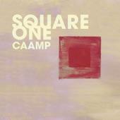 Caamp - Square One