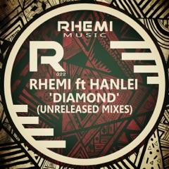 Diamond (Unreleased Mixes) [feat. Hanlei]