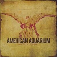 Dances For the Lonely - American Aquarium