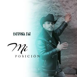 Espinoza Paz - Aunque Te Pongas Dulce